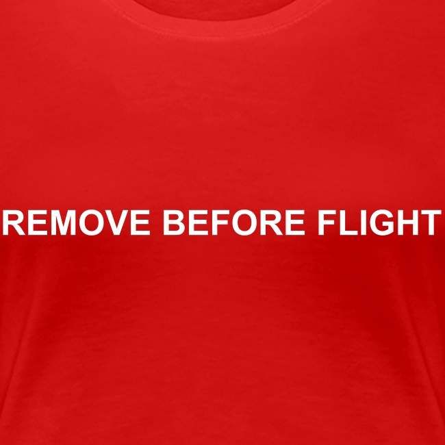 Girlie - Remove before flight