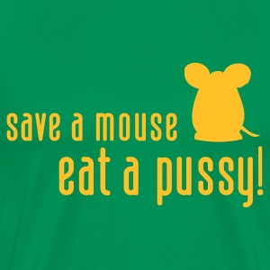Save a Mouse Eat a  (1c, ENG) - Premium-T-shirt herr