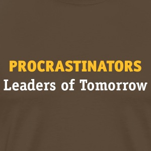 Procrastinators - Leaders of Tomorrow (2c, ENG) - Koszulka męska Premium