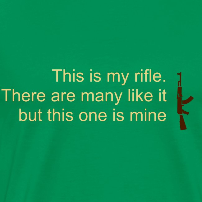 This is my rifle - Full Metal Jacket