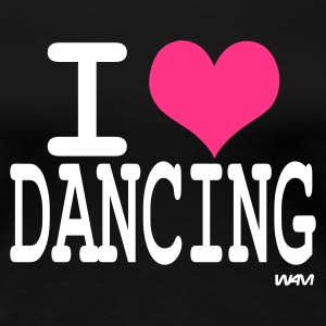 Schwarz i love dancing by wam T-Shirts - Frauen Premium T-Shirt