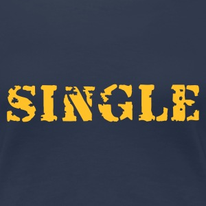 Single - Frauen Premium T-Shirt