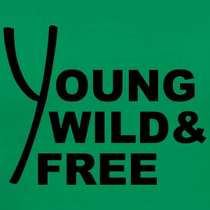 Young Wild And Free Design T-shirts - Mannen Premium T-shirt