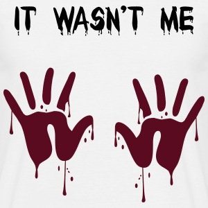 it wasn't me T-Shirts - Men's T-Shirt