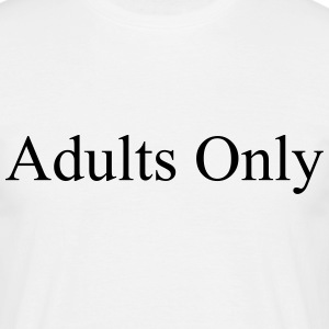 adults only Camisetas - Camiseta hombre