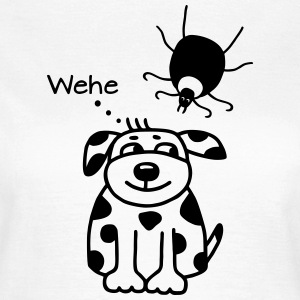 & Dog tick - Woe T-Shirts - Women's T-Shirt