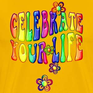 celebrate your life - bunt - Männer Premium T-Shirt