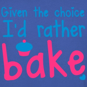 Given the choice- I'd rather bake cupcakes Hoodies & Sweatshirts - Men's Sweatshirt
