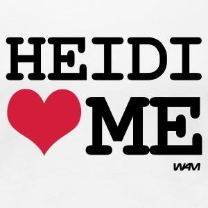 Weiß heidi loves me T-Shirts - Frauen Premium T-Shirt