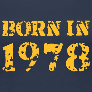 Born in 1978 - Frauen Premium T-Shirt