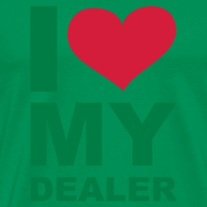 I love my Dealer, Drogen, Alkohol, Essen, Hanf, Kiffen, Party,  www.eushirt.com - Männer Premium T-Shirt