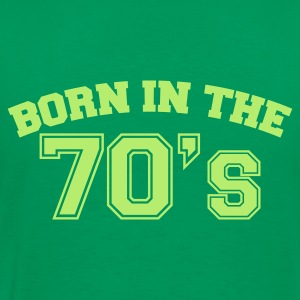 Grasgrün Born in the 70s T-Shirts - Männer Premium T-Shirt