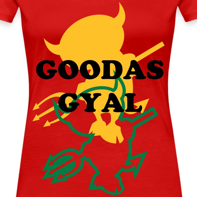 Women's ''Goodas Gyal'' T-shirt