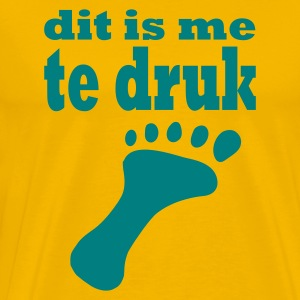 Geel dit is me te druk foot T-shirts - Mannen Premium T-shirt