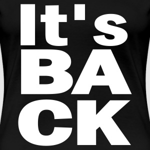 Schwarz It's BACK - eushirt.com T-Shirts - Frauen Premium T-Shirt