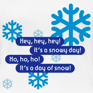 Snowy Day | Day Of Snow, Girlie-T-Shirt - Women's Premium T-Shirt