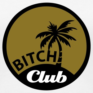 Weiß Bitch Club © T-Shirts - T-shirt Premium Femme
