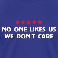 Design ~ No One Likes Us