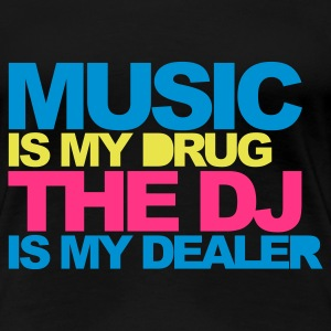 Sort Music Is My Drug V4 T-shirts - Dame premium T-shirt