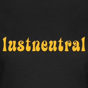 Chocolate lustneutral © T-Shirts - Vrouwen T-shirt
