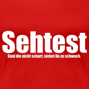 Rot Sehtest © T-Shirts - Women's Premium T-Shirt