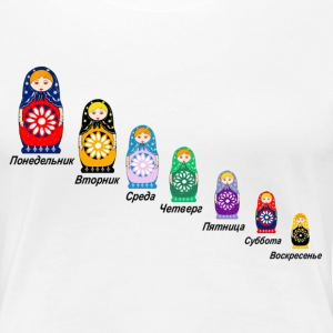 Matryoshka days of the week - Women's Premium T-Shirt