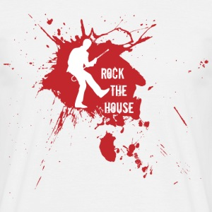 Rock the House  - Männer T-Shirt