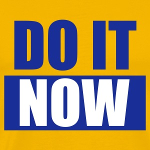 Gelb DO IT Now - eushirt.com T-Shirts - Mannen Premium T-shirt