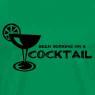 Design ~ Been Working on a Cocktail