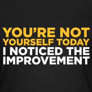 Choklad You're Not Yourself Today (2c) T-shirts - T-shirt dam