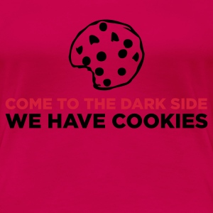 Light pink The Dark Side - We Have Cookies (2c) T-shirts - Vrouwen Premium T-shirt