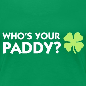 Grasgrøn Who's Your Paddy? 1 (2c) T-shirts - Dame premium T-shirt