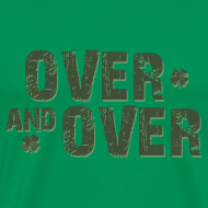 Design ~ Over & Over