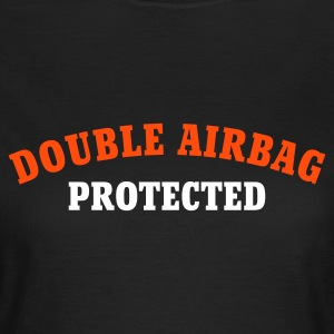 Chocolate DOUBLE AIRBAG PROTECTED © T-Shirts - Women's T-Shirt