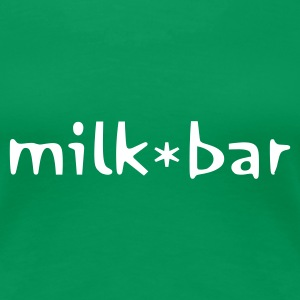 milk bar - Women's Premium T-Shirt