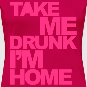 Light pink Take Me Drunk  Women's T-Shirts - Women's Premium T-Shirt