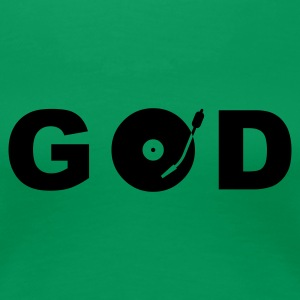 GOD is a DJ - Dame premium T-shirt