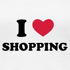 Weiß I Love Shopping T-Shirts - Frauen Premium T-Shirt
