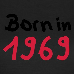 Olive Born in 1969 T-Shirts - Frauen T-Shirt
