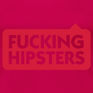 Light pink Fucking Hipsters (1c) Women's T-Shirts - Women's Premium T-Shirt