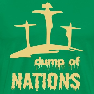 Dump of Nations - Männer Premium T-Shirt