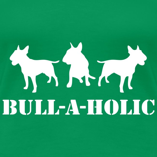 Womens 'Bull-a-holic' T-Shirt