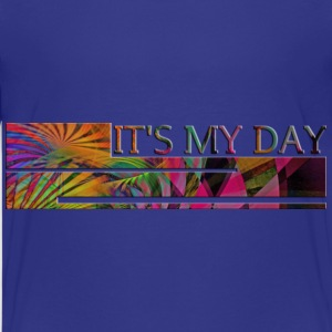 IT'S MY DAY | Kindershirt - Teenager Premium T-Shirt