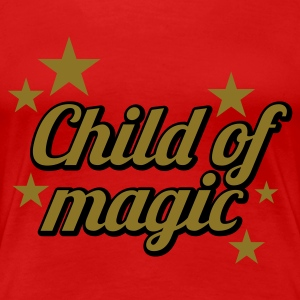 Stereo rot Child of Magic © T-Shirts - Vrouwen Premium T-shirt