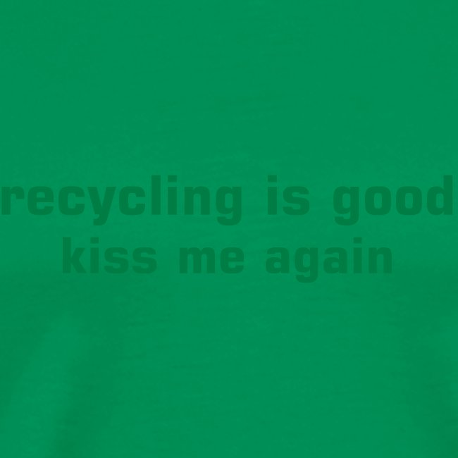 recycle good