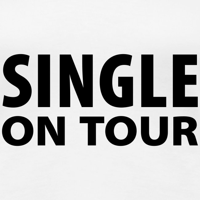 Single On Tour (Woman's)