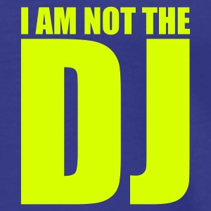 Royal blue I am not the DJ Men's Tees (short-sleeved) - Men's Premium T-Shirt