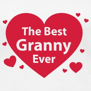 the best granny ever - Frauen Premium T-Shirt