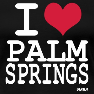 Noir i love palm springs  by wam T-shirts - T-shirt Premium Femme