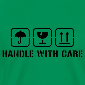 Kakigroen Handle with care T-shirts - Mannen Premium T-shirt